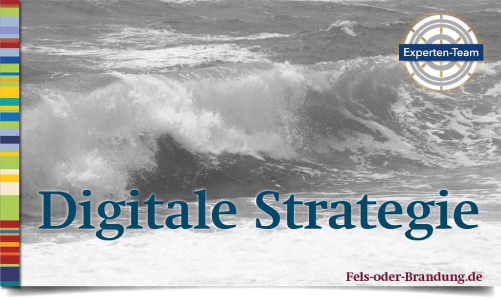 Digitale Strategie in Geschäftsmodell, Geschäftsprozess und Produkt umsetzen
